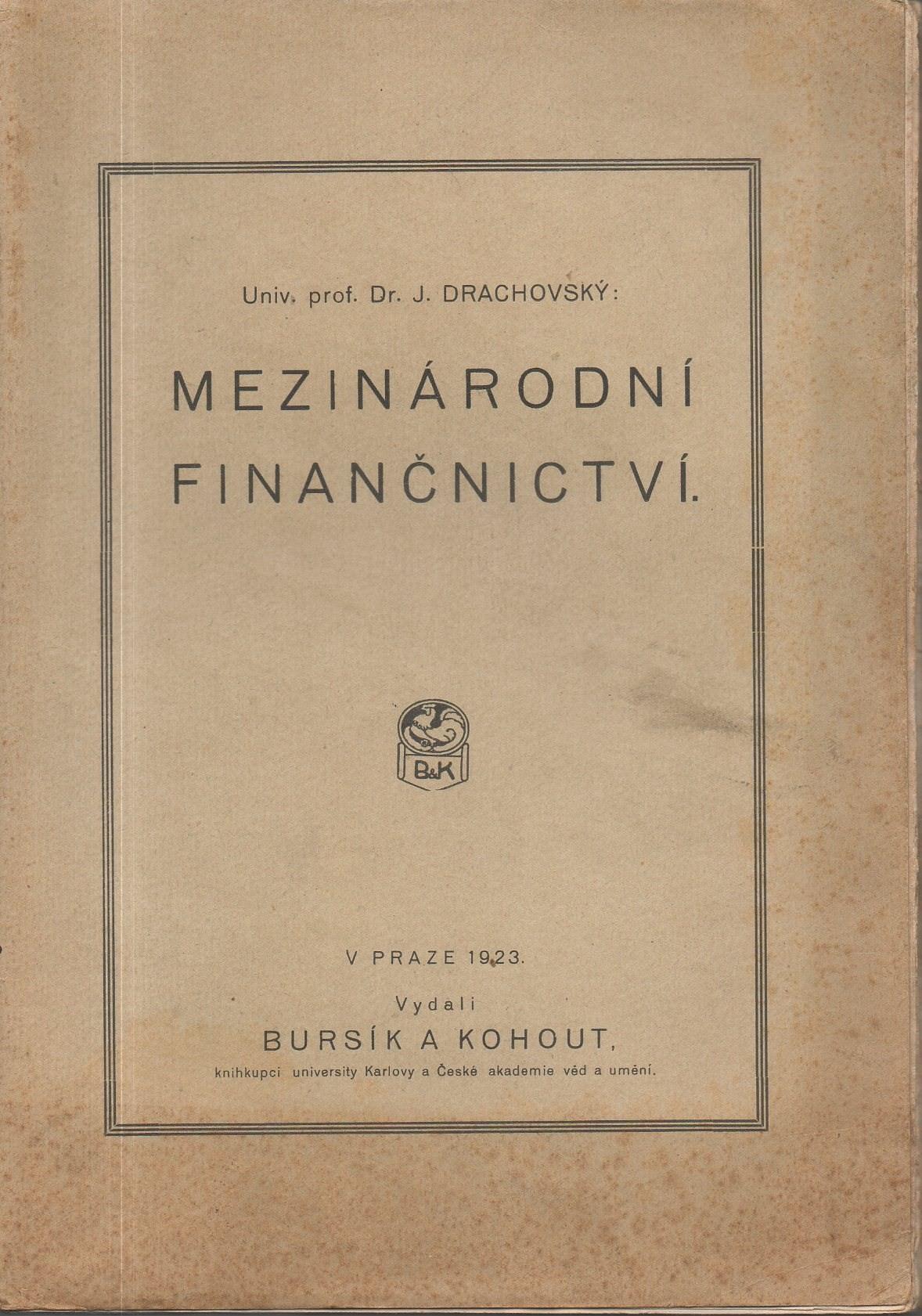 Drachovský: Mezinárodní finančnictví, 1923