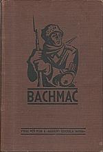 : Bachmač, 1938