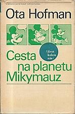 Hofman: Cesta na planetu Mikymauz, 1969