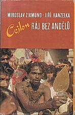 Zikmund: Cejlon - ráj bez andělů, 1991
