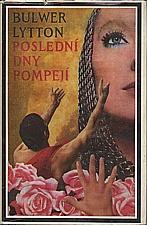 Bulwer-Lytton: Poslední dny Pompejí, 1973