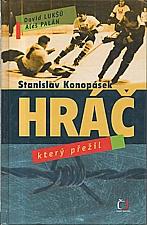Konopásek: Stanislav Konopásek, 2007