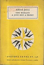 Jarry: Ubu králem a jiné hry a prózy, 1961