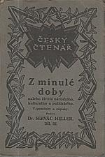 Heller: Z minulé doby našeho života národního, kulturního a politického. III, 1921