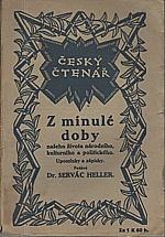 Heller: Z minulé doby našeho života národního, kulturního a politického. I, 1916