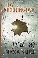Fielding: Ještě mě nezabíjej, 2010