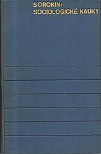 Sorokin: Sociologické nauky přítomnosti, 1936