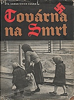Kraus: Továrna na smrt, 1956