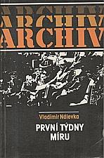 Nálevka: První týdny míru, 1985