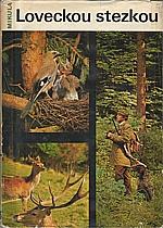 Mikula: Loveckou stezkou, 1973