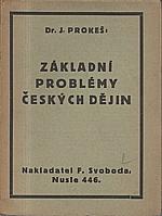 Prokeš: Základní problémy českých dějin, 1925