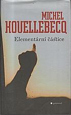 Houellebecq: Elementární částice, 2007
