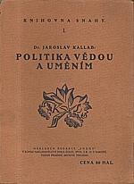 Kallab: Politika vědou a uměním, 1914