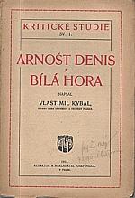 Kybal: Arnošt Denis a Bílá Hora, 1912