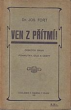 Fořt: Ven z přítmí, 1905