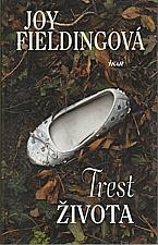 Fielding: Trest života, 2011