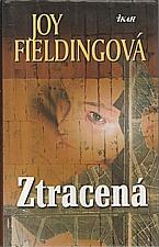 Fielding: Ztracená, 2005