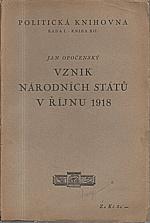 Opočenský: Vznik národních států v říjnu 1918, 1927
