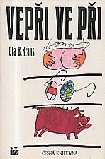 Kraus: Vepři ve při, 1993