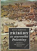 Bardtke: Příběhy ze starověké Palestiny, 1988