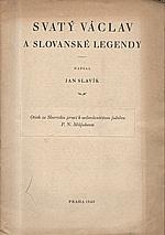 Slavík: Svatý Václav a slovanské legendy, 1929