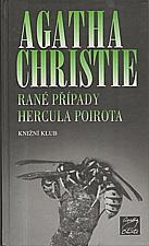 Christie: Rané případy Hercula Poirota, 2007