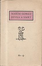 Gorkij: Dívka a smrt, 1952