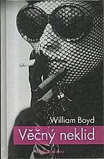 Boyd: Věčný neklid, 2007