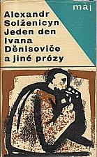 Solženicyn: Jeden den Ivana Děnisoviče a jiné prózy, 1965