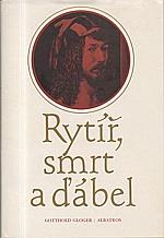 Gloger: Rytíř, smrt a ďábel, 1982