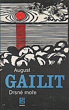 Gailit: Drsné moře, 1989