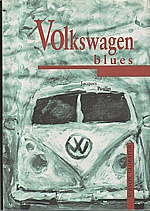 Poulin: Volkswagen blues, 1998