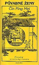 : Půvabné ženy : Čin Ping Mei, 1992
