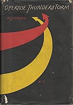 Schreyer: Operace Thunderstorm, 1957