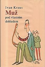 Kraus: Muž pod vlastním dohledem, 2002