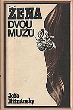Nižnánsky: Žena dvou mužů, 1971