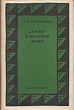 Dostojevskij: Zápisky z mrtvého domu, 1958