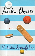 Devátá: V oblaku dezinfekce, 2001