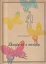 Vavřincová: Zkuste to s motýly, 1942