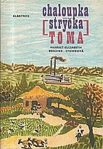 Beecher-Stowe: Chaloupka strýčka Toma, 1977