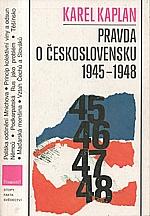 Kaplan: Pravda o Československu 1945-1948, 1990