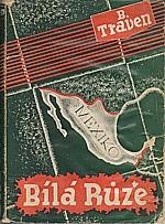 Traven: Bílá růže, 1936