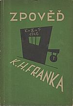 Frank: Zpověd K. H. Franka podle vlastních výpovědí v době vazby u krajského soudu trestního na Pankráci, 1946