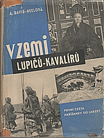 David-Néel: V zemi lupičů-kavalírů, 1937