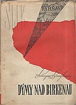 Szmaglewska: Dýmy nad Birkenau, 1947