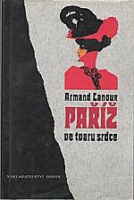 Lanoux: Paříž ve tvaru srdce, 1996