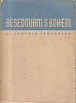 Procházka: Besedování s Bohem, 1934