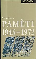 Černý: Paměti, díl  3.: 1945-1972, 1992