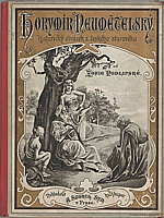 Podlipská: Horymír Neumětelský, 1900