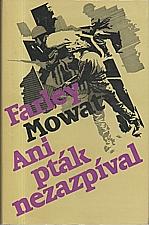 Mowat: Ani pták nezazpíval, 1983